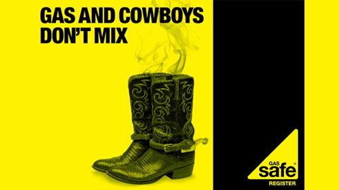 Gas Safe Register - Gas and cowboys don't mix